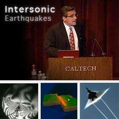 Intersonic Earthquakes Lecture